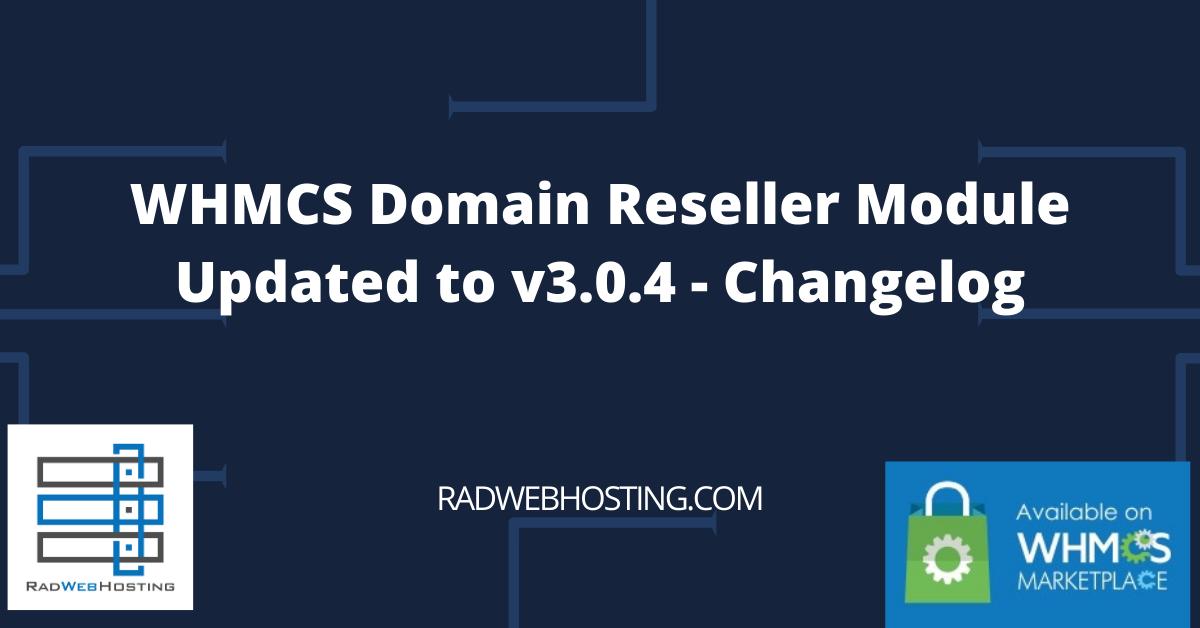 WHMCS Domain Reseller API Module Updated - v3.0.4