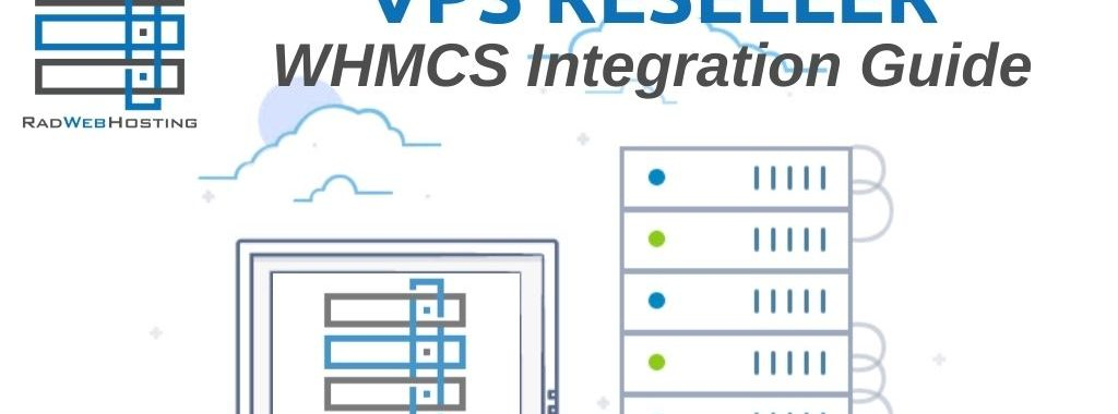 Integrate vps reseller account with whmcs